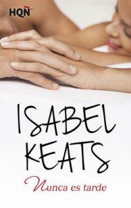 Nunca es tarde (HQÑ) – Isabel Keats [ePub & Kindle]