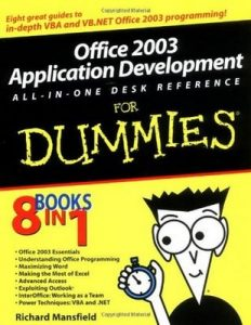 Office 2003 Application Development All-in-One Desk Reference For Dummies – Richard Mansfield [PDF] [English]