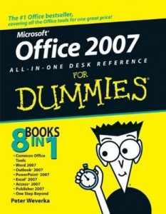 Office 2007 All-in-One Desk Reference for Dummies – Peter Weverka [PDF] [English]