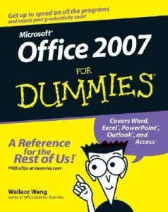 Office 2007 for Dummies – Wallace Wang [PDF] [English]