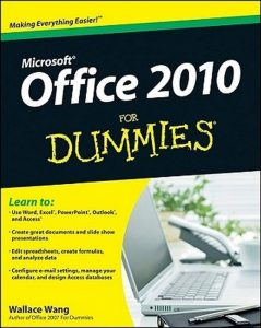 Office 2010 for Dummies – Wallace Wang [PDF] [English]