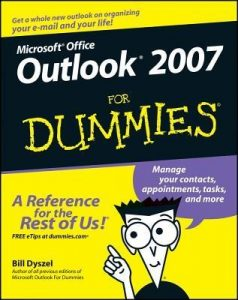 Outlook 2007 for Dummies – Bill Dyszel [PDF] [English]
