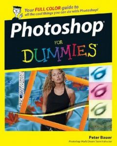 Photoshop CS3 for Dummies – Peter Bauer [PDF] [English]