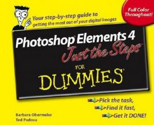 Photoshop Elements 4 Just the Steps for Dummies – Barbara Obermeier, Ted Padova [PDF] [English]