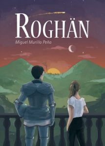 Roghän (Crónicas de Golybhe nº 2) – Miguel Murillo Peña [PDF]