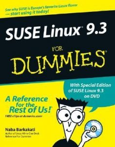 SUSE Linux 9.3 for Dummies – Naba Barkakati [PDF] [English]