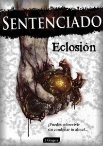 Sentenciado: Eclosión – Jesús Gragera Herráez [PDF]