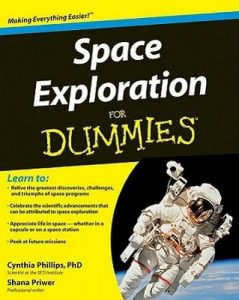 Space Exploration for Dummies – Cynthia Phillips, Shana Priwer [PDF] [English]