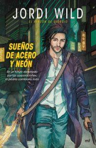 Sueños de acero y neón: El rincón de Giorgio – Jordi Wild [PDF]