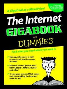 The Internet GigaBook for Dummies – Peter Weverka, Tony Bove, Mark Chambers, Marsha Collier, Brad Hill, John Levine, Margaret Levine Young, Doug Lowe, Camille McCue, Deborah Ray, Eric Ray, Cheryl Rhodes [PDF] [English]