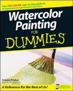 Watercolor Painting for Dummies – Colette Pitcher [PDF] [English]
