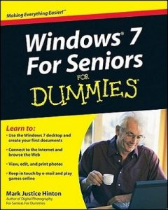 Windows 7 For Seniors for Dummies – Mark Justice Hinton [PDF] [English]
