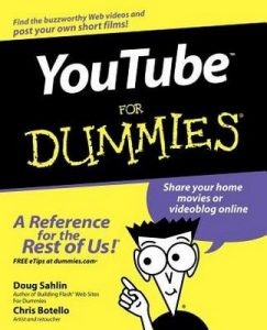 YouTube for Dummies – Doug Sahlin, Chris Botello [PDF] [English]