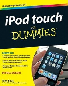 iPod Touch for Dummies – Tony Bove [PDF] [English]