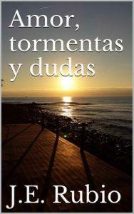 Amor, tormentas y dudas – J.E. Rubio [PDF]