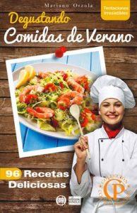 Degustando comidas de Verano: 96 recetas deliciosas (Colección Cocina Práctica – Tentaciones Irresistibles nº 4) – Mariano Orzola [PDF]