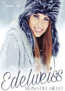 Edelweiss: Reina del hielo – Dona Ter [PDF]