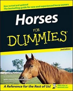Horses for Dummies (2nd Edition) – Audrey Pavia, Janice Posnikoff [PDF] [English]