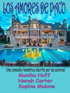 Los amores de Paco – Monika Hoff, Norah Carter [PDF]