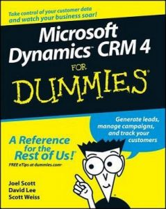 Microsoft Dynamics CRM 4 for Dummies – Joel Scott, David Lee, Scott Weiss [PDF] [English]