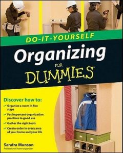 Organizing Do-It-Yourself for Dummies – Sandra Munson [PDF] [English]