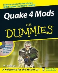 Quake 4 Mods for Dummies – Erik Guilfoyle [PDF] [English]