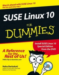 SUSE Linux 10 for Dummies – Naba Barkakati [PDF] [English]