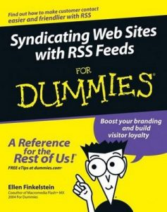 Syndicating Your Site with RSS Feeds for Dummies – Ellen Finkelstein [PDF] [English]