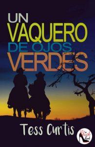 Un Vaquero de Ojos Verdes (Rancho Atkins nº 2) – Tess Curtis [PDF]