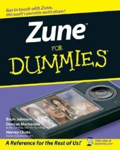 Zune for Dummies – Brian Johnson, Duncan Mackenzie, Harvey Chute [PDF] [English]