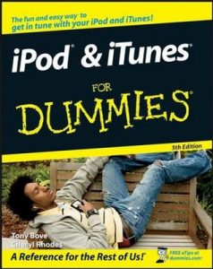 iPod & iTunes for Dummies (5th Edition) – Tony Bove, Cheryl Rhodes [PDF] [English]