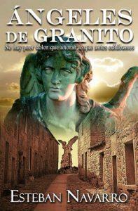 Ángeles de granito – Esteban Navarro [PDF]