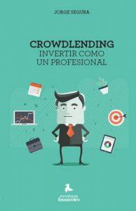 Crowdlending: Invertir como un profesional – Jorge Ladis [PDF]