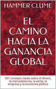 El camino hacia la ganancia global – Hammer Clume [PDF]