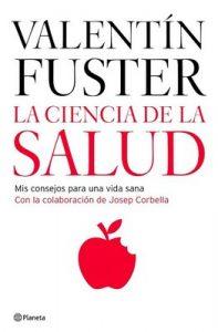 La ciencia de la salud – Dr. Valentin Fuster [PDF]