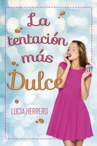 La tentación más dulce – Lucía Herrero [PDF]