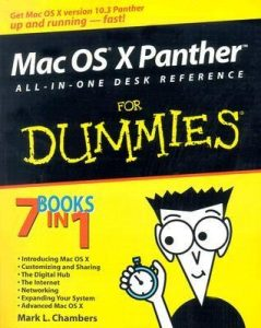 Mac OS X Panther ALL-IN-ONE DESK REFERENCE for Dummies – Mark L. Chambers [PDF] [English]