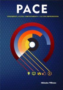 Modelo Pace: Pensamiento Acción Comportamiento y Cultura Emprendedora – Milciades Willmore [PDF]