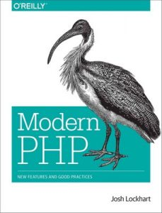 Modern PHP New Features and Good Practices – Josh Lockhart [PDF] [English]
