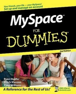 MySpace for Dummies (2nd Edition) – Ryan Hupfer, Mitch Maxson, Ryan Wiliams [PDF] [English]