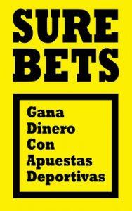 Surebets: Gana dinero con apuestas deportivas – Víctor Navarro Roca, Patricia Hernández Ruiz [PDF]