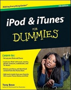 iPod & iTunes for Dummies (7th Edition) – Tony Bove [PDF] [English]