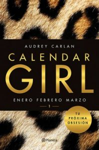 Calendar Girl 1: Enero, febrero, marzo – Audrey Carlan [ePub, Kindle]