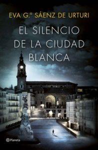 El silencio de la ciudad blanca – Eva García Sáenz [ePub & Kindle]