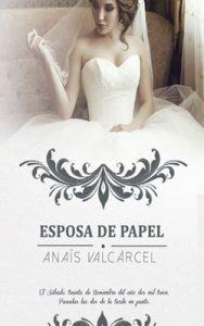 Esposa de Papel – Anaís Valcárcel [ePub & Kindle]