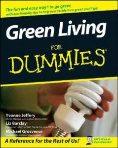 Green Living for Dummies – Yvonne Jeffery, Liz Barclay, Michael Grosvenor [PDF] [English]