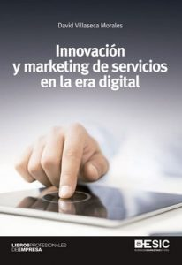 Innovación y marketing de servicios en la era digital – David Villaseca Morales [ePub, Kindle]