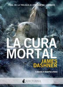 La cura mortal (El corredor del laberinto nº 3) – James Dashner [ePub & Kindle]
