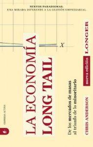 La economía Long Tail (Nuevos paradigmas) – Chris Anderson, Federico Villegas Silva Lezama [ePub & Kindle]