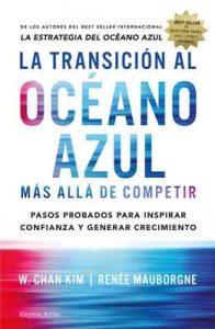 La transición al océano azul (Gestión del conocimiento) – W. Chan Kim [ePub & Kindle]